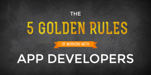 the five golden rules of working with app developers